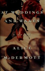 Cover of: At weddingsand wakes