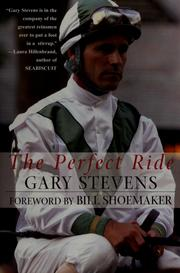 Cover of: The perfect ride | Stevens, Gary