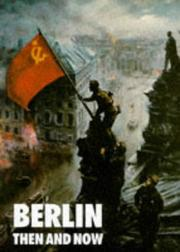 Cover of: Berlin then and now