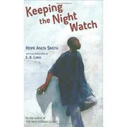 Cover of: Keeping the night watch | Hope Anita Smith