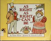 Cover of: As right as right can be