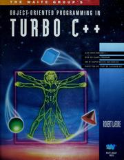 Cover of: The Waite Group's object-oriented programming in Turbo C plus plus. by Robert Lafore