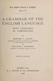 Cover of: A grammar of the English language | Edward A. Allen