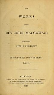 Cover of: The works of the Rev. John Macgowan
