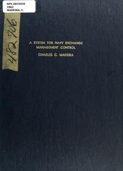 Cover of: A system for navy exchange management control | Charles C. Madeira