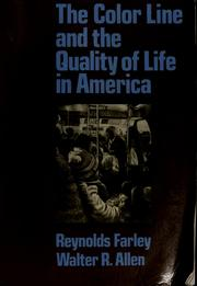 Cover of: The color line and the quality of life in America