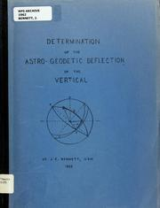Cover of: The determination of the astro-geodetic deflection of the vertical