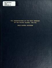 Cover of: The administration of the trust territory of the Pacific Islands, 1945-1962