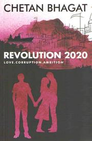 Cover of: Revolution 2020: love, corruption, ambition