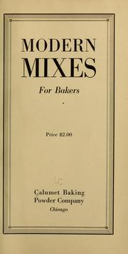 Cover of: Modern mixes for bakers ...