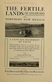 Cover of: The fertile lands of Colorado and northern New Mexico | Denver and Rio Grande Railroad Company