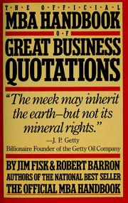 Cover of: The Official MBA handbook of great business quotations |