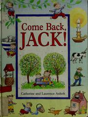 Cover of: Come back, Jack! | Catherine Anholt