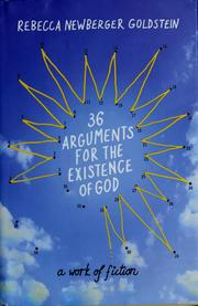 Cover of: 36 arguments for the existence of God: a work of fiction