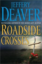 Cover of: Roadside Crosses | Jeffery Deaver