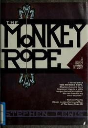 Cover of: The monkey rope | Lewis, Stephen