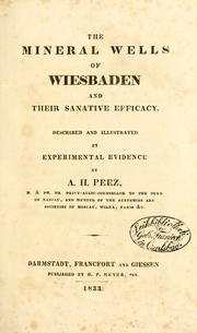 Cover of: The mineral wells of Wiesbaden and their sanative efficacy