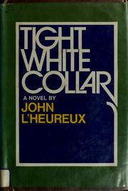 Cover of: Tight white collar