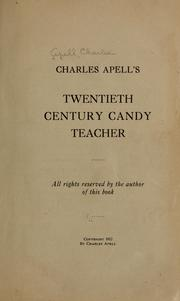 Cover of: Charles Apell's twentieth century candy teacher