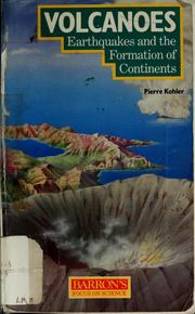 Cover of: Volcanoes and earthquakes | Kohler, Pierre astronome.