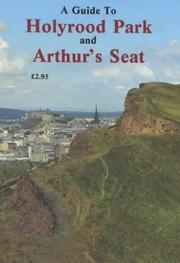 Cover of: A Guide to Holyrood Park & Arthur's Seat