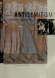 Cover of: Antisemitism a History Portrayed