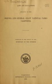 Cover of: Laws and regulations relating to the Sequoia and General Grant national parks, California. | United States