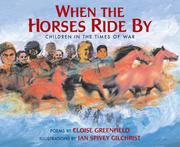 Cover of: When the horses ride by: children in the times of war