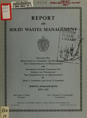 Cover of: Report on solid wastes management | Massachusetts. Dept. of Commerce and Development
