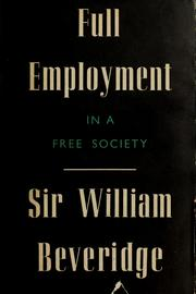 Cover of: Full employment in a free society: a report