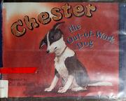 Cover of: Chester, the out-of-work dog | Marilyn Singer
