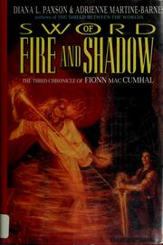 Cover of: Sword of fire and shadow | Diana L. Paxson