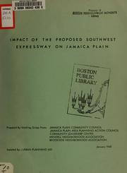 Cover of: Impact of the proposed southwest expressway on Jamaica Plain
