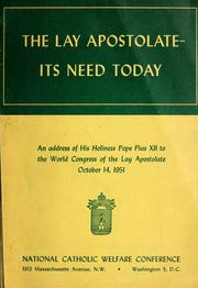Cover of: The lay apostolate, its need today