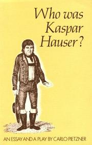 Cover of: Who Was Kaspar Hauser?