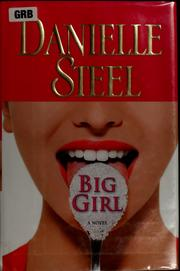 Cover of: Big Girl: a novel