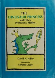 Cover of: The dinosaur princess and other prehistoric riddles