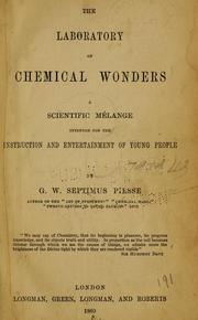 Cover of: The laboratory of chemical wonders | G. W. Septimus Piesse