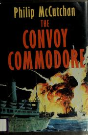 Cover of: The convoy commodore