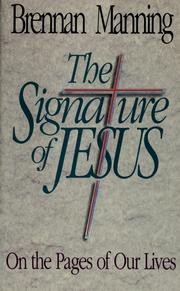 Cover of: The signature of Jesus | Brennan Manning