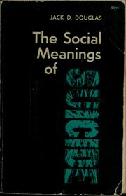 The social meanings of suicide by Jack Douglas