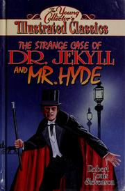 Cover of: The strange case of Dr. Jekyll and Mr. Hyde | Stacy Savran