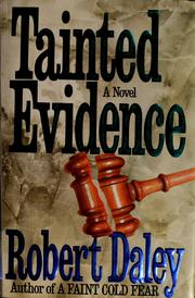 Cover of: Tainted evidence | Daley, Robert