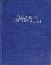 Cover of: Elizabeth catches a fish | Jane Resh Thomas