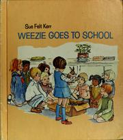 Cover of: Weezie goes to school