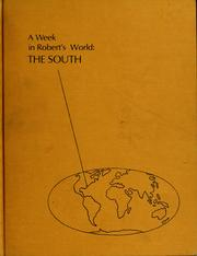 Cover of: A week in Robert's world: the South