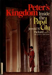 Cover of: Peter's kingdom | Jerrold M. Packard