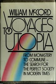 Voyages to Utopia: From Monastery to Commune  by William Maxwell McCord