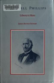 Cover of: Wendell Phillips, liberty's hero