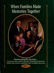 Cover of: When families made memories together ... from the readers of Reminisce magazine | Mike Beno